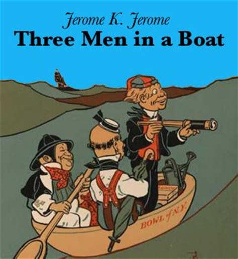 three men in a boat full book listen to three men in a boat by jerome k jerome at