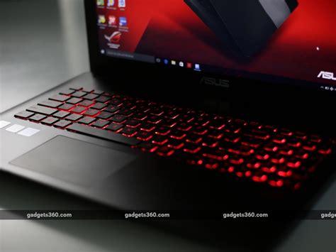 Laptop Asus Rog Gl552jx Dm292d Review asus gl552jx laptop review ndtv gadgets360