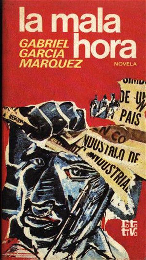la mala hora garcia marquez gabriel garc 237 a comic book