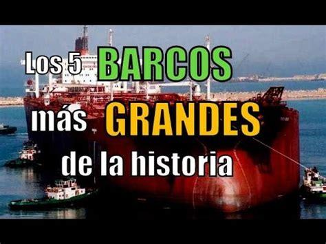 lo ms de la 8467044098 los 5 barcos m 225 s grandes de la historia youtube
