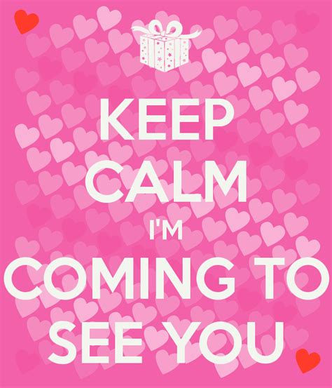 The M Is Coming by Keep Calm I M Coming To See You Poster Keep