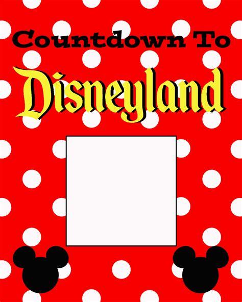 how to make a countdown to calendar free countdown to disneyland printable the suburban