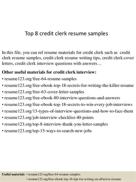 Credit Clerk Sle Resume by Top 8 Credit Clerk Resume Sles