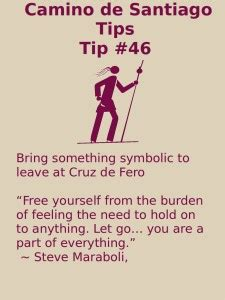 buen camino tips from an american pilgrim books camino tip no 46 leave something symbolic at de fero
