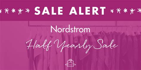 Sale Alert Nordstroms Half Yearly Sale by Roxanne Carne Personal Stylist Shopper Serving The