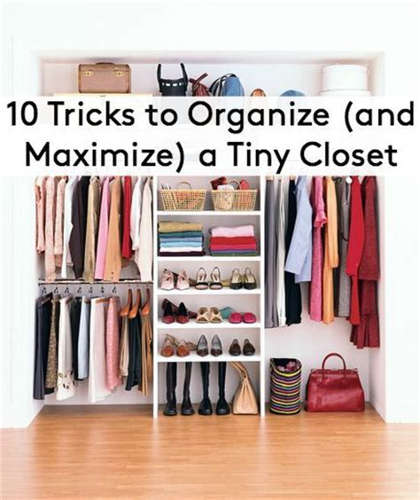 Best Way To Organize Small Closet by 1032 Best Organizing Inspiration Images On