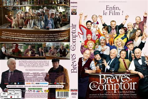 Breves De Comptoire by Jaquette Dvd De Br 232 Ves De Comptoir Custom Cin 233 Ma