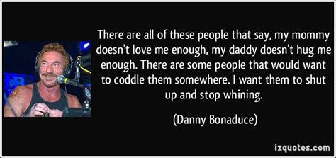 Hug Me How Many Hugs Are Just Enough danny bonaduce quotes quotesgram