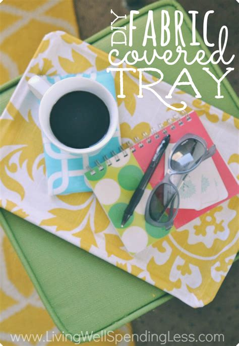 diy mod podge gifts diy fabric covered tray fabric covered ottomans and sprays