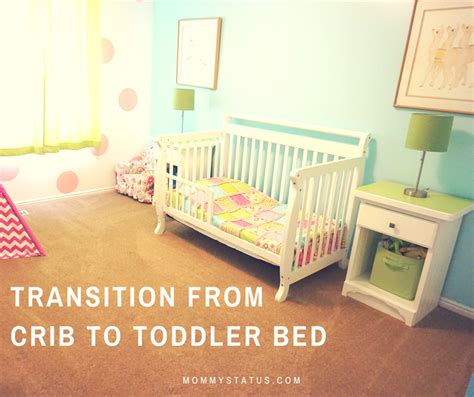 how to transition to a toddler bed crib to toddler bed mommy status