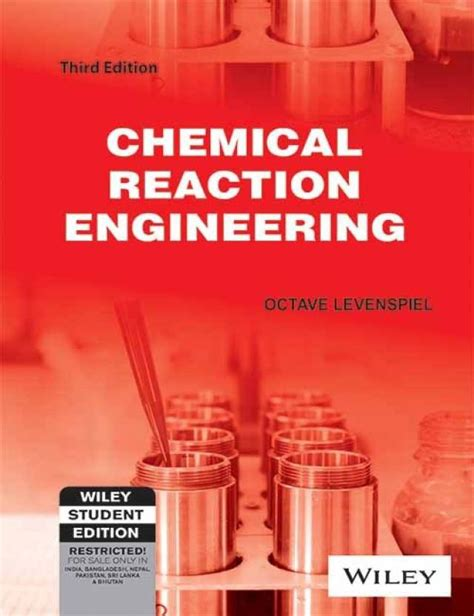 Chemical Reaction Engineering chemical reaction engineering 3 edition buy chemical