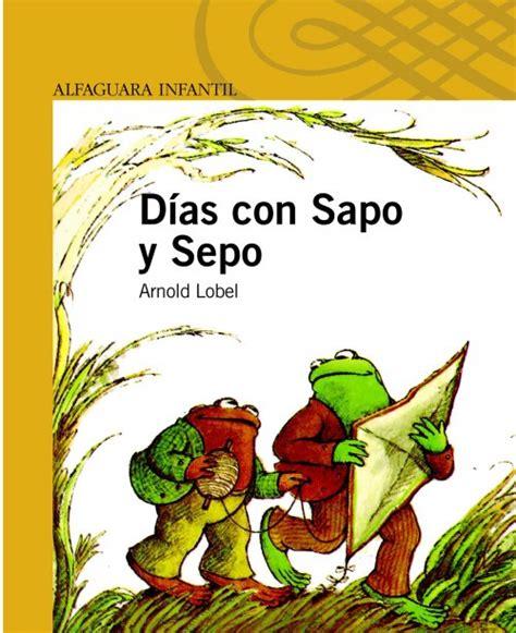 sapo y sepo son la antigua biblos historias de ratones arnold lobel