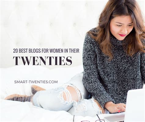 blogs for women in the 20s the 20 best blogs for women in their twenties smart twenties