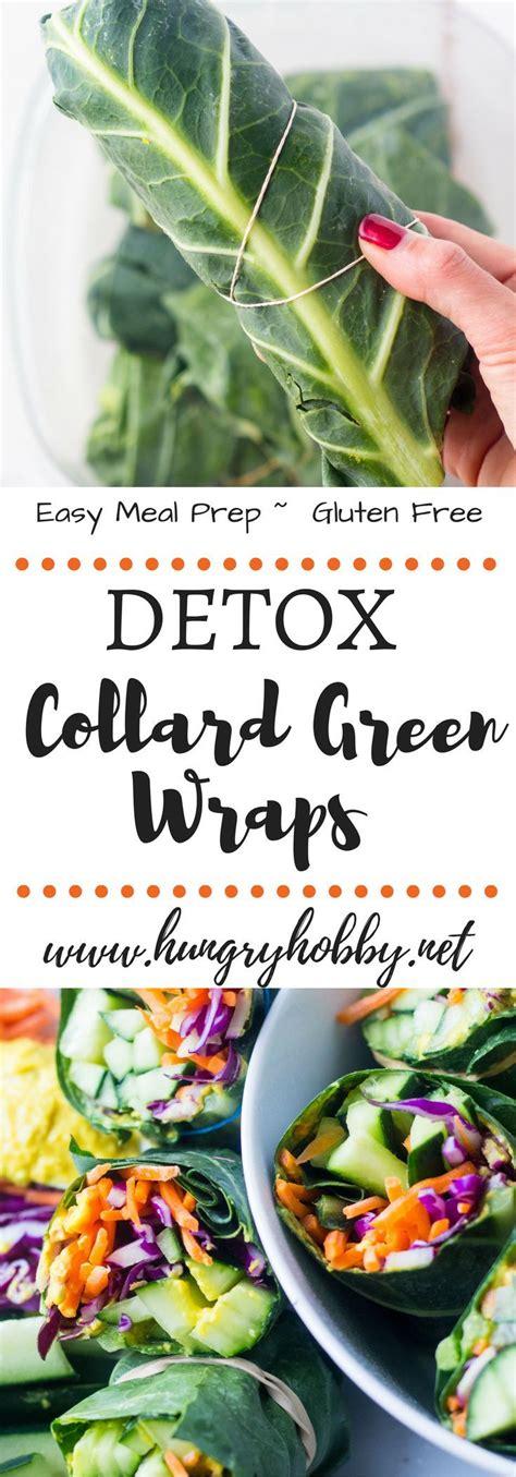 Easy Detox Wraps by Best 25 Green Wrap Ideas On Collard Green