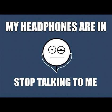 Headphones Meme - so true memes image memes at relatably com