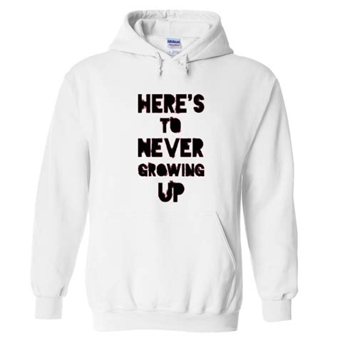 Hoodie Zipper Kindred Never One here s to never growing up zip up hoodie