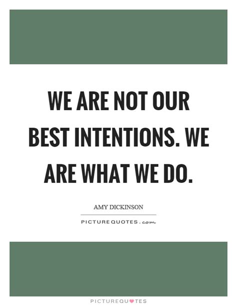 best of intentions best intentions quotes sayings best intentions picture