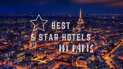 best hotels in paris best 5 star hotels in paris with little reviews why