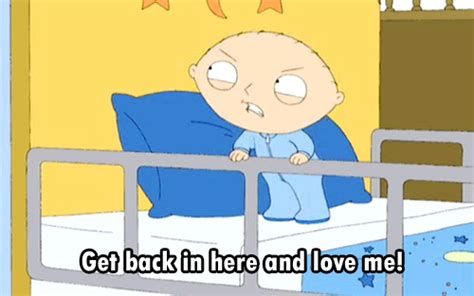 Stewie Griffin Meme - cr 243 nicas de un princi pito get back in here and love me