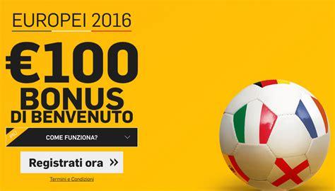 betfair bancare bonus betfair 100 speciale europei 2016 betting
