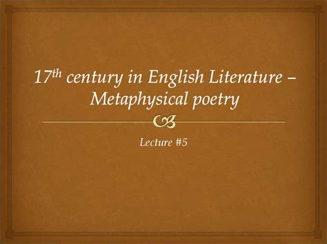 themes of 17th century english poetry 17th century in english literature metaphysical poetry