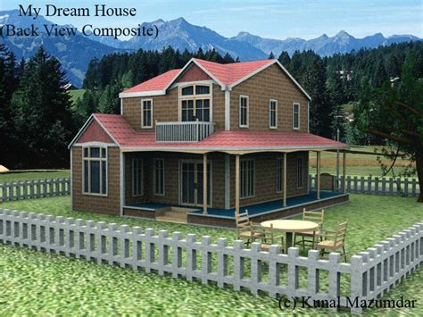 my dream home my dream house back side composite by kunal mazumdar