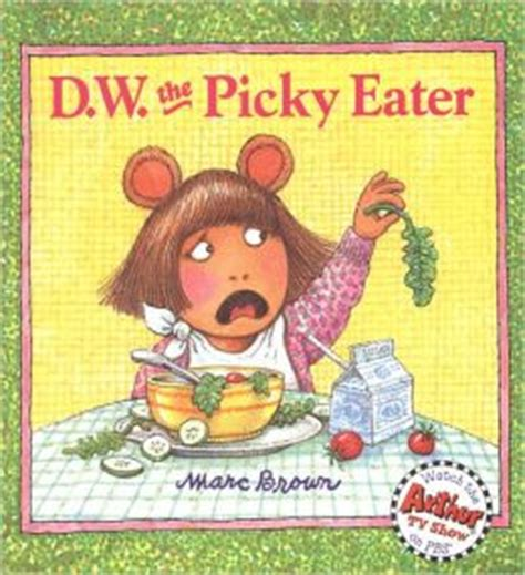 eaters books d w the picky eater by marc brown 9780316110488