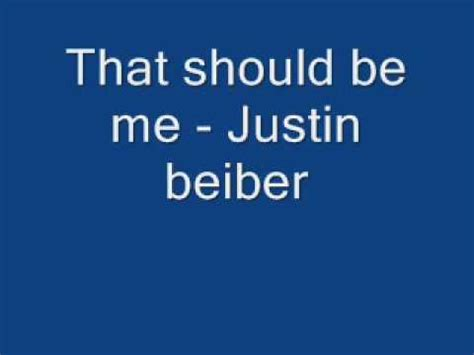 justin bieber that should be me index justin bieber that should be me instrumental lyrics