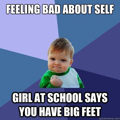 Big Girl Meme - feeling bad about self girl at school says you have big