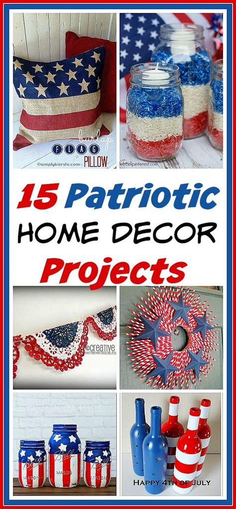 patriotic home decor ideas 17 best images about july 4th on pinterest red white
