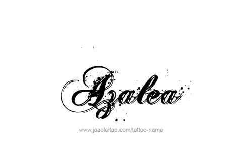 azalea tattoo designs azalea name designs