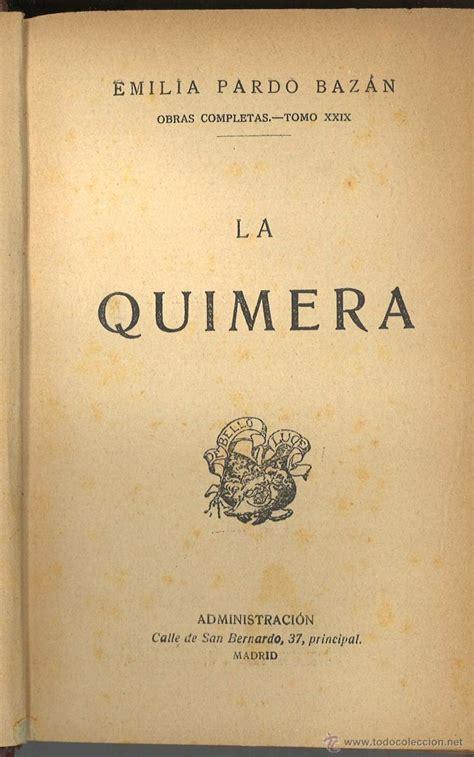 libro la quimera de al andalus la quimera emilia pardo baz 225 n comprar libros antiguos cl 225 sicos en todocoleccion 44546649