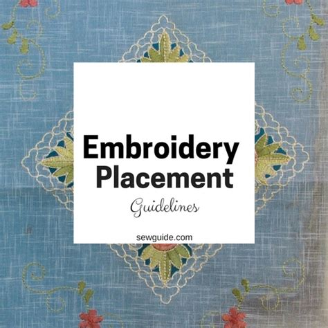 Embroidery Design Guidelines | embroidery placement where to embroider on clothes