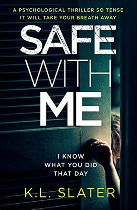 a will slater thriller will slater series books safe with me by k l slater reviews discussion