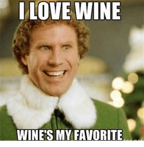 I Love Wine Meme - i love wine wine s my favorite meme on sizzle