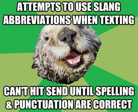 Meme Slang - otter meme