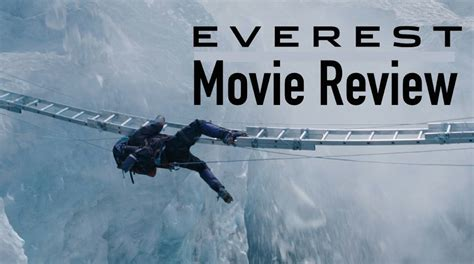 everest quick movie review youtube everest movie review chasing cinema youtube