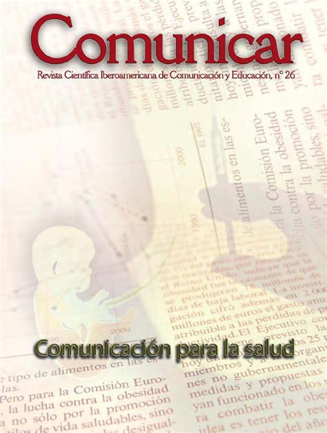revista digital i e investigaci n y educaci n issuu revista comunicar 26 comunicaci 243 n para la salud