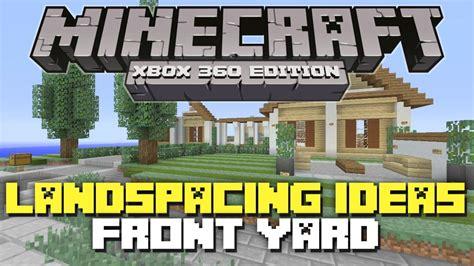 Minecraft House Design Ideas Xbox 360 Minecraft Xbox 360 Landscaping Ideas Amp Tutorial Front