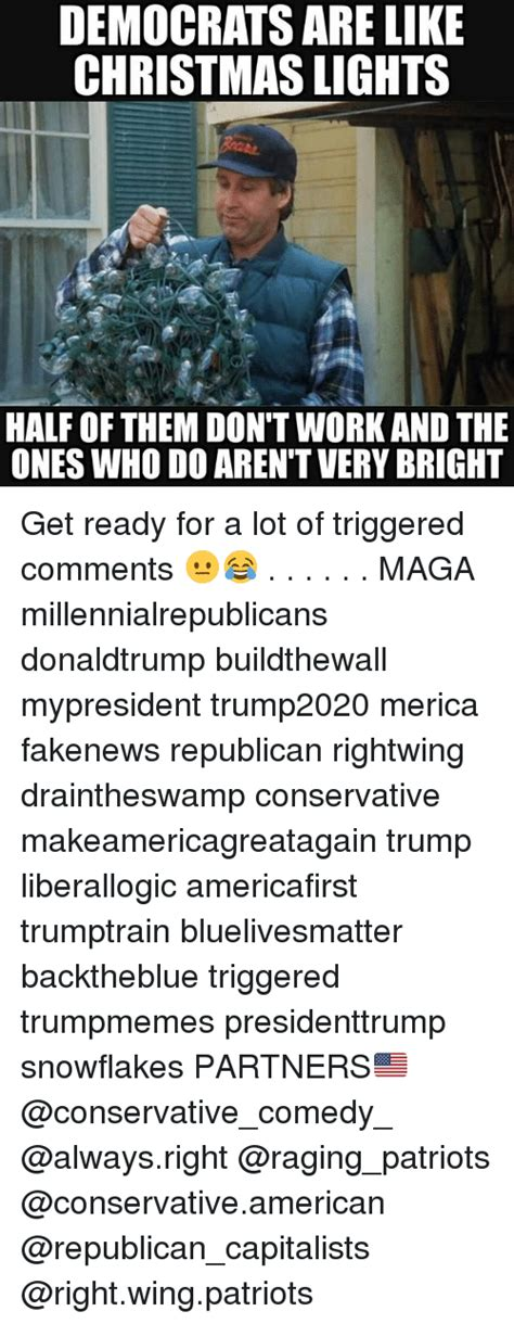 democrats are like christmas lights half of them don t