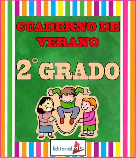 segundo grado de educacion primaria listo para imprimir material de cuaderno de verano para imprimir segundo grado primaria