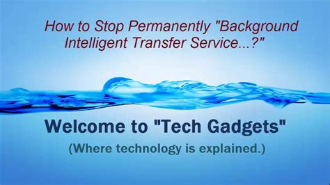 background intelligent transfer service how to disable stop permanently background intelligent