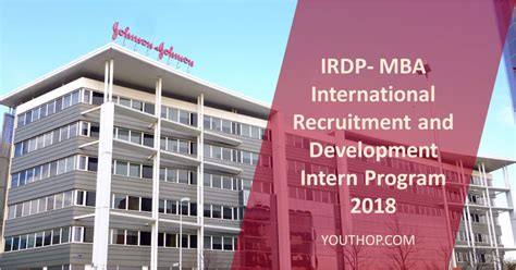 International Business Development Mba by Irdp Mba International Recruitment And Development Intern