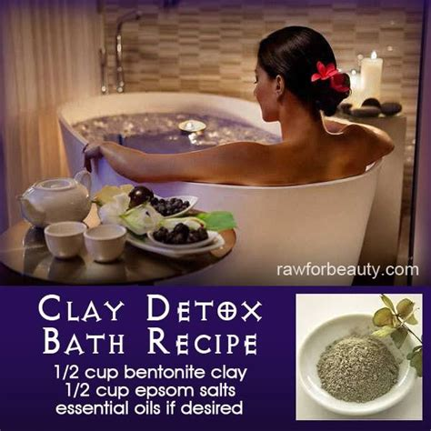 Bentonite Clay Detox Bath Recipe by 17 Best Ideas About Bentonite Clay Detox On
