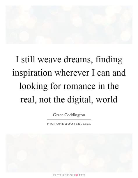 Still Searching For The Real Thing by Digital World Quotes Sayings Digital World Picture Quotes