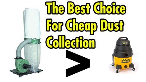 choice  cheap dust collection youtube