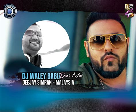 download dj waley babu remix mp3 dj waley babu desi mix by deejay simran malaysia