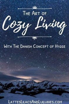hygge discovering the of happiness how to live cozily and enjoy ã s simple pleasures books 134 best images about hygge the cozy on