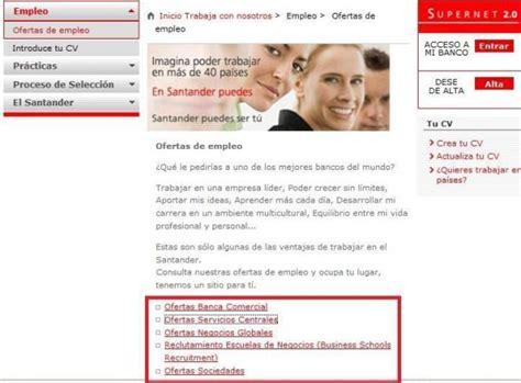 trabajar en banco santander c 243 mo conseguir trabajo en el banco santander 6 pasos