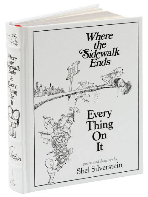 where the sidewalk ends poems and drawings shel where the sidewalk ends every thing on it poems and